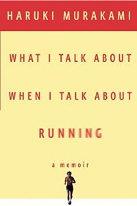 Haruki Murakami is not only the bestselling author of many quirky science fiction books, but also a meditative and thoughtful long-distance runner, as chronicled in his memoir What I Talk About When I Talk About Running